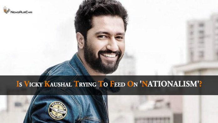 Vicky Kaushal Nationalism