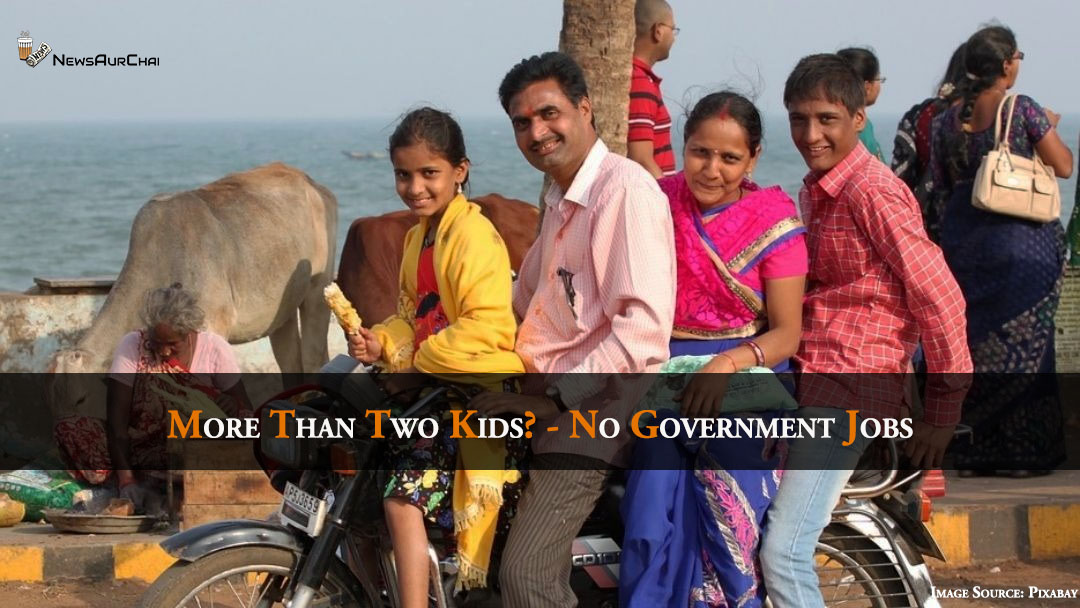 More Than Two Kids? - No Government Jobs