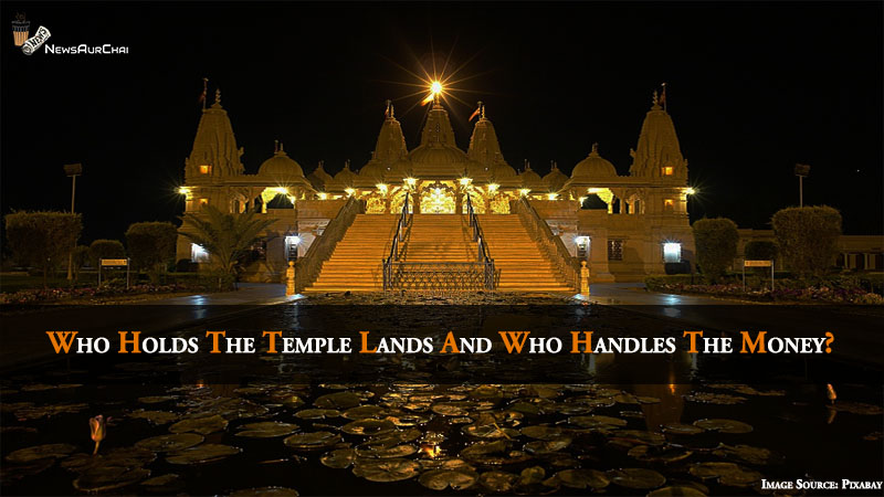 Who Holds The Temple Lands And Who Handles The Money?