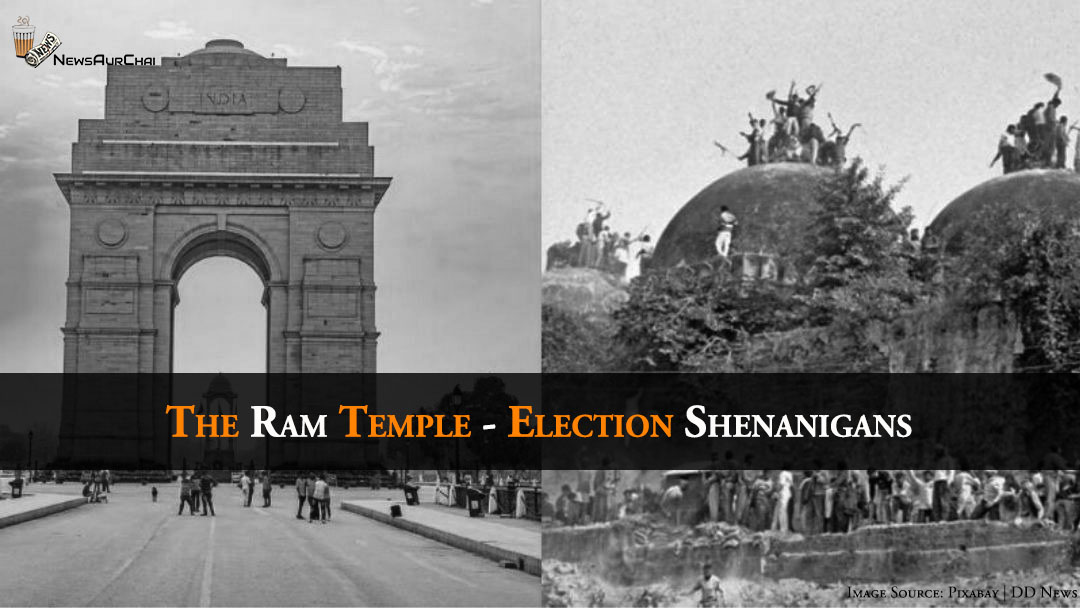 The Ram Temple - Election Shenanigans